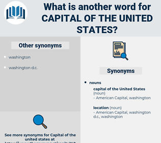 capital of the united states, synonym capital of the united states, another word for capital of the united states, words like capital of the united states, thesaurus capital of the united states