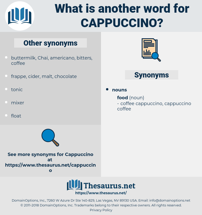 cappuccino, synonym cappuccino, another word for cappuccino, words like cappuccino, thesaurus cappuccino