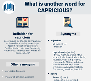 capricious, synonym capricious, another word for capricious, words like capricious, thesaurus capricious