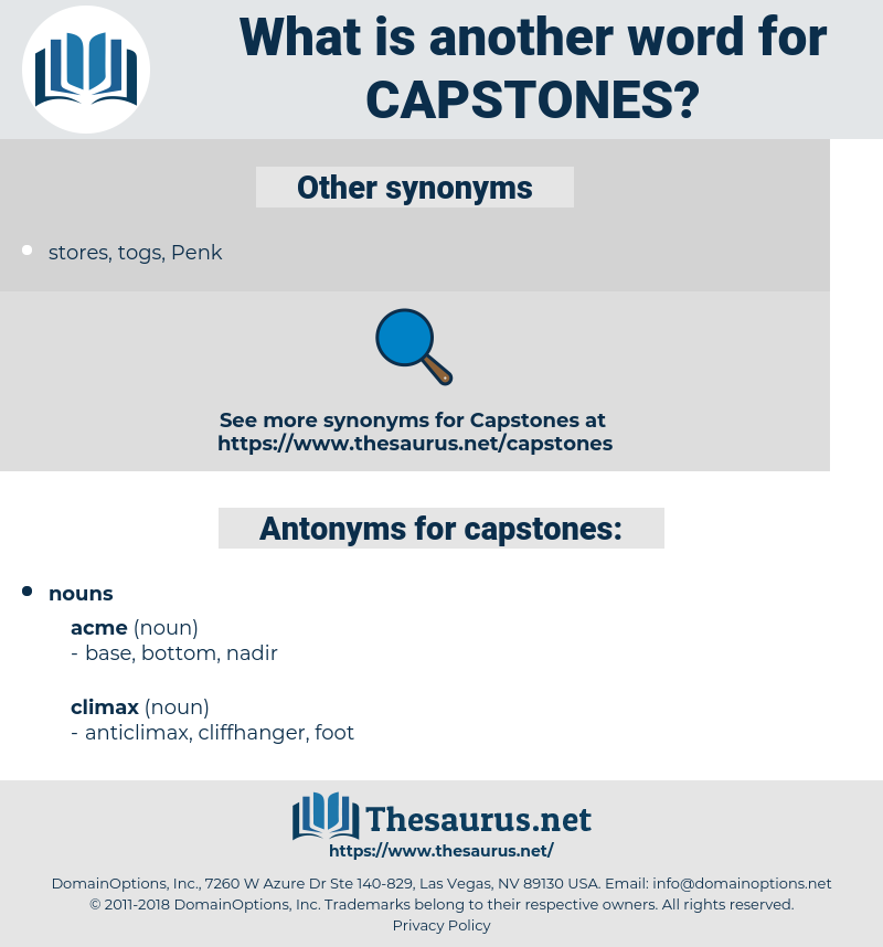 capstones, synonym capstones, another word for capstones, words like capstones, thesaurus capstones