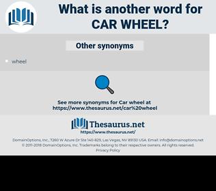 car wheel, synonym car wheel, another word for car wheel, words like car wheel, thesaurus car wheel