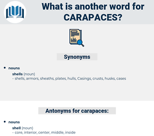 carapaces, synonym carapaces, another word for carapaces, words like carapaces, thesaurus carapaces