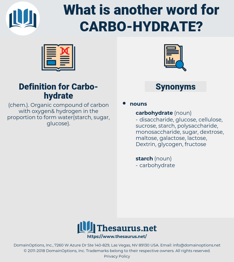 Carbo-hydrate, synonym Carbo-hydrate, another word for Carbo-hydrate, words like Carbo-hydrate, thesaurus Carbo-hydrate