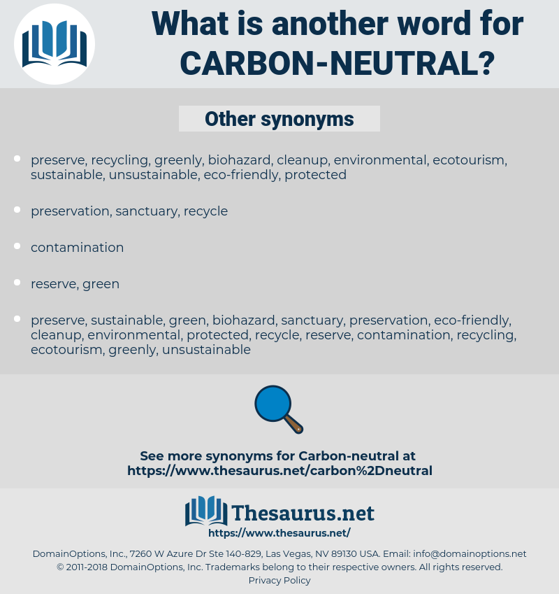 carbon-neutral, synonym carbon-neutral, another word for carbon-neutral, words like carbon-neutral, thesaurus carbon-neutral