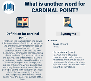 cardinal point, synonym cardinal point, another word for cardinal point, words like cardinal point, thesaurus cardinal point