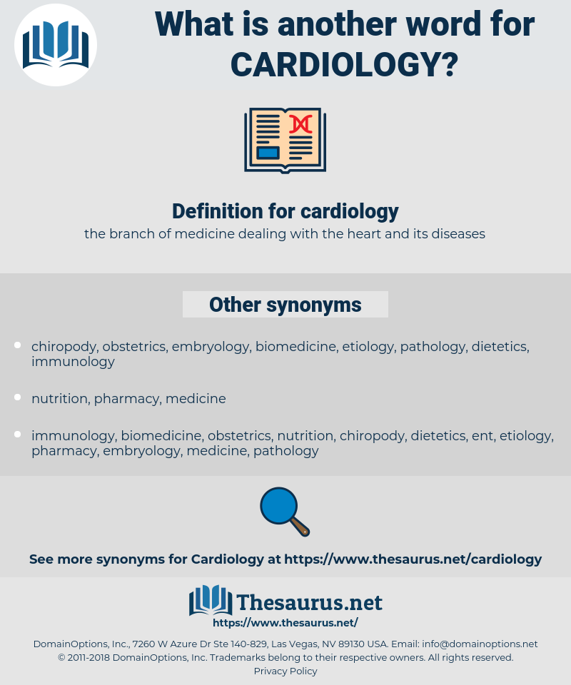cardiology, synonym cardiology, another word for cardiology, words like cardiology, thesaurus cardiology