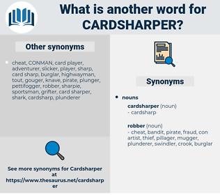 cardsharper, synonym cardsharper, another word for cardsharper, words like cardsharper, thesaurus cardsharper