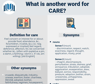 care, synonym care, another word for care, words like care, thesaurus care
