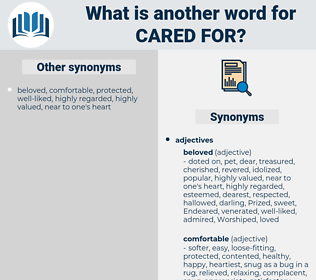 cared for, synonym cared for, another word for cared for, words like cared for, thesaurus cared for