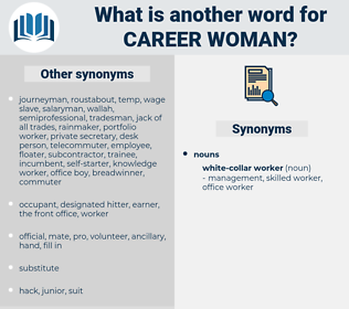 career woman, synonym career woman, another word for career woman, words like career woman, thesaurus career woman