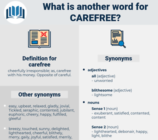 carefree, synonym carefree, another word for carefree, words like carefree, thesaurus carefree