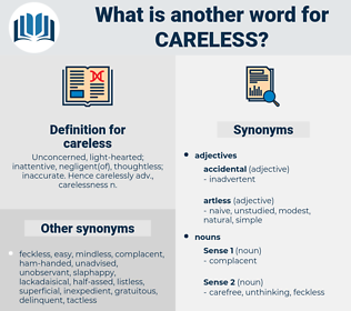 careless, synonym careless, another word for careless, words like careless, thesaurus careless