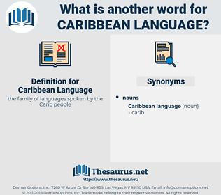 Caribbean Language, synonym Caribbean Language, another word for Caribbean Language, words like Caribbean Language, thesaurus Caribbean Language