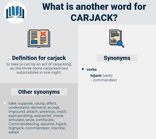 carjack, synonym carjack, another word for carjack, words like carjack, thesaurus carjack