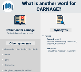 carnage, synonym carnage, another word for carnage, words like carnage, thesaurus carnage