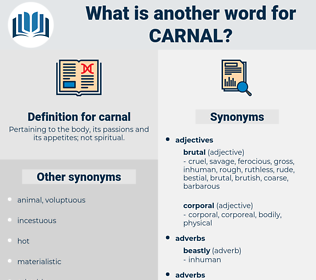 carnal, synonym carnal, another word for carnal, words like carnal, thesaurus carnal