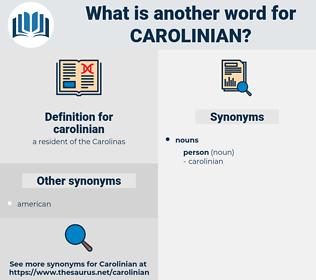 carolinian, synonym carolinian, another word for carolinian, words like carolinian, thesaurus carolinian