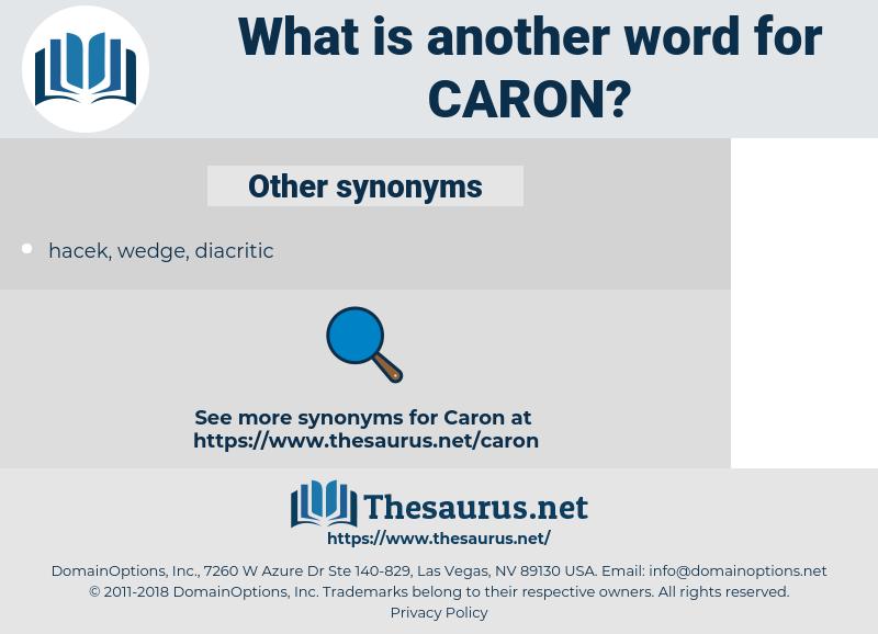 Caron, synonym Caron, another word for Caron, words like Caron, thesaurus Caron