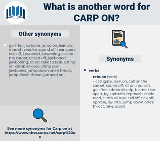 carp on, synonym carp on, another word for carp on, words like carp on, thesaurus carp on
