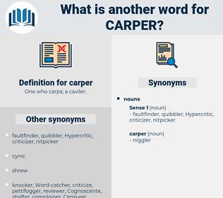 carper, synonym carper, another word for carper, words like carper, thesaurus carper