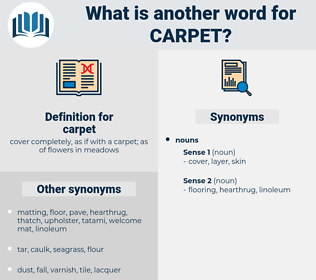 carpet, synonym carpet, another word for carpet, words like carpet, thesaurus carpet