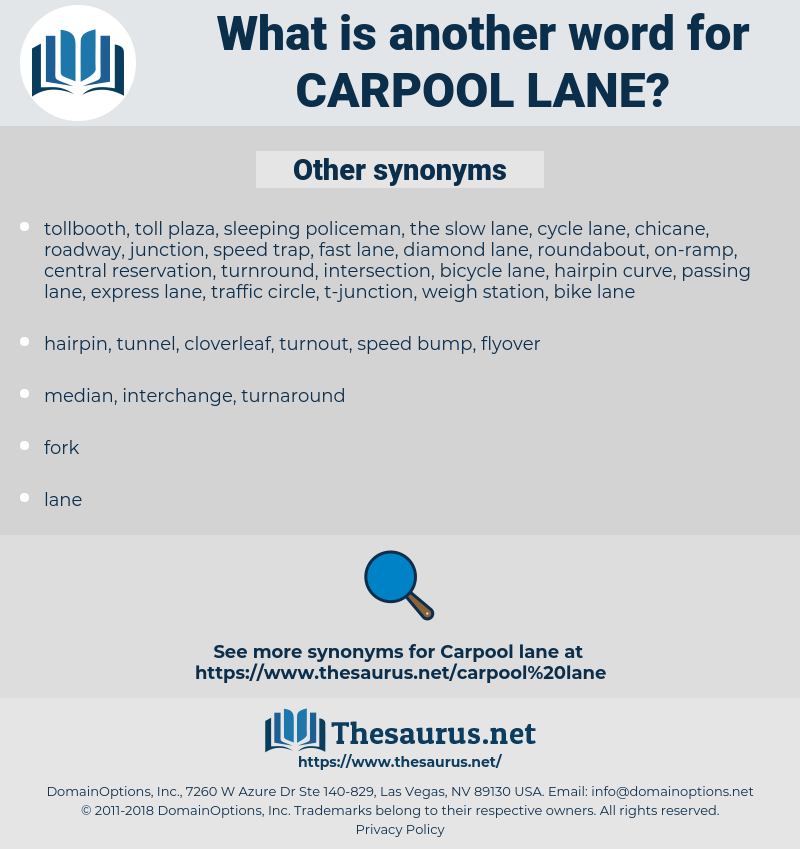 carpool lane, synonym carpool lane, another word for carpool lane, words like carpool lane, thesaurus carpool lane