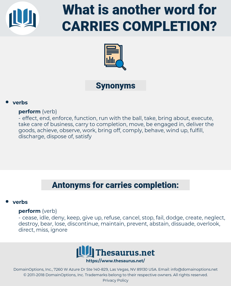 carries completion, synonym carries completion, another word for carries completion, words like carries completion, thesaurus carries completion