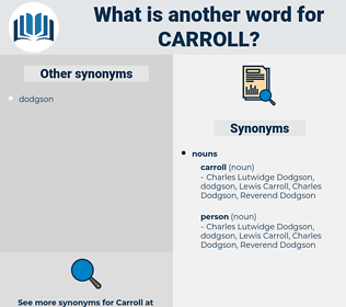 carroll, synonym carroll, another word for carroll, words like carroll, thesaurus carroll