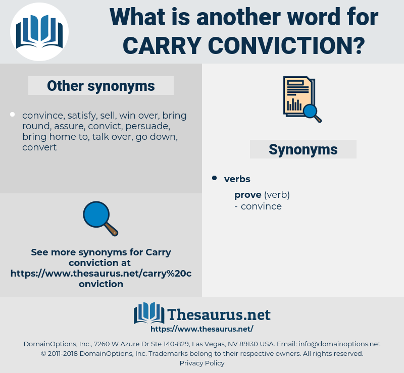 carry conviction, synonym carry conviction, another word for carry conviction, words like carry conviction, thesaurus carry conviction