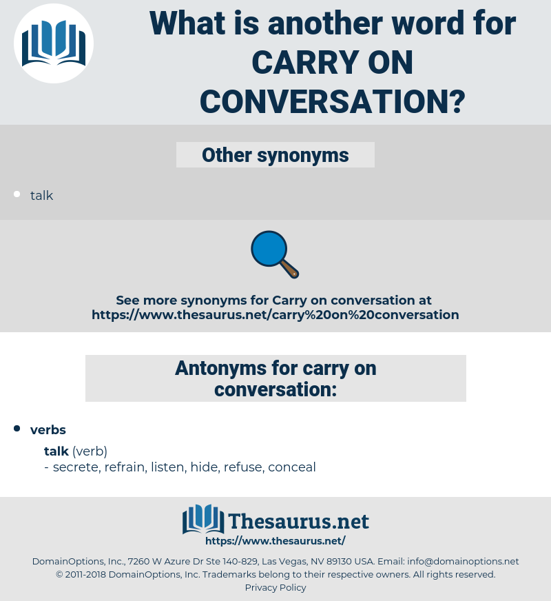 carry on conversation, synonym carry on conversation, another word for carry on conversation, words like carry on conversation, thesaurus carry on conversation