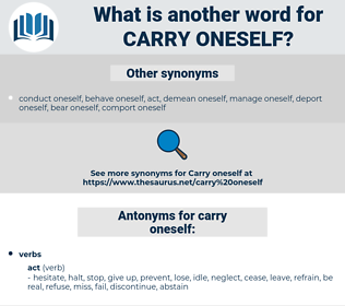 carry oneself, synonym carry oneself, another word for carry oneself, words like carry oneself, thesaurus carry oneself
