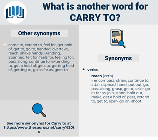 carry to, synonym carry to, another word for carry to, words like carry to, thesaurus carry to