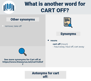 cart off, synonym cart off, another word for cart off, words like cart off, thesaurus cart off