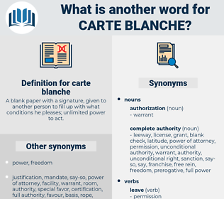 carte blanche, synonym carte blanche, another word for carte blanche, words like carte blanche, thesaurus carte blanche