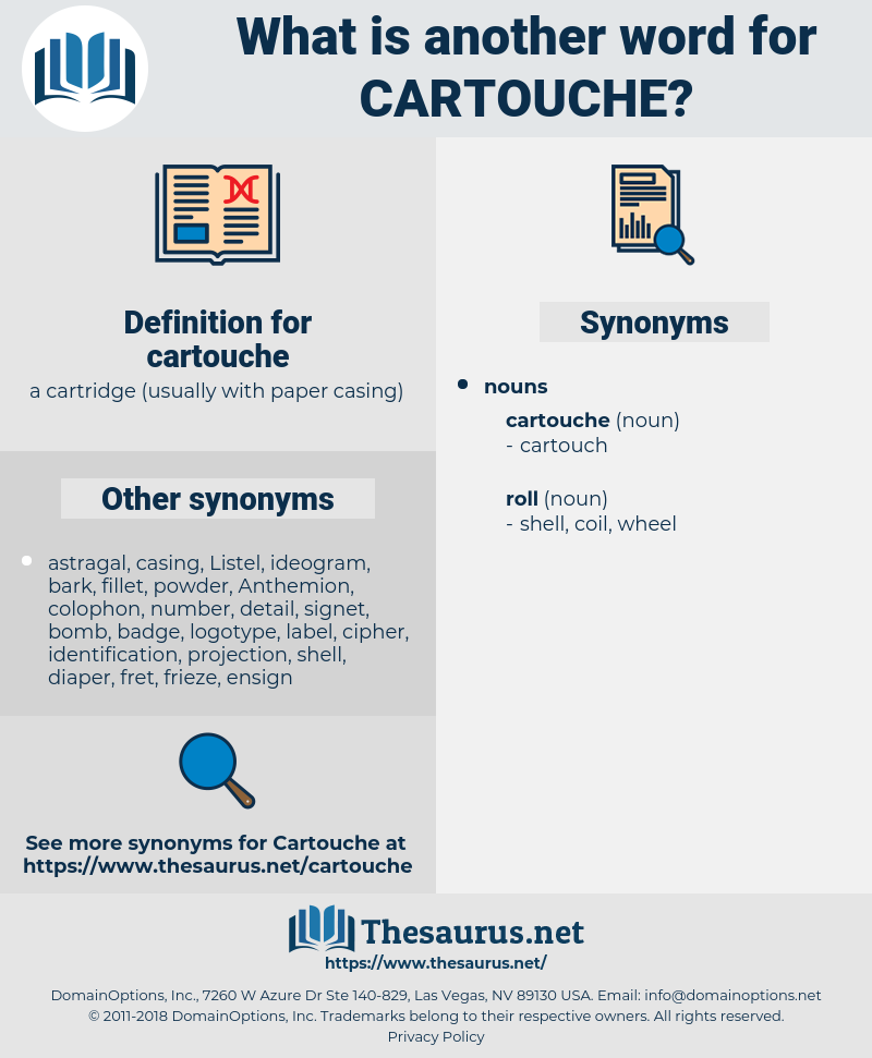cartouche, synonym cartouche, another word for cartouche, words like cartouche, thesaurus cartouche