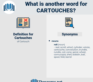 Cartouches, synonym Cartouches, another word for Cartouches, words like Cartouches, thesaurus Cartouches