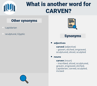 carven, synonym carven, another word for carven, words like carven, thesaurus carven