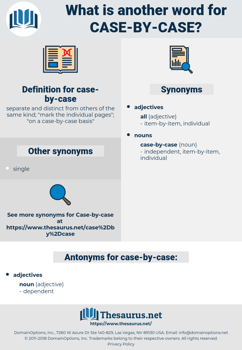 case-by-case, synonym case-by-case, another word for case-by-case, words like case-by-case, thesaurus case-by-case