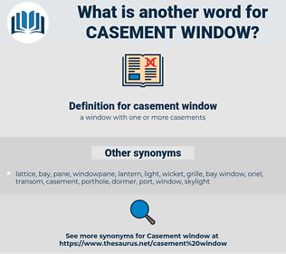 casement window, synonym casement window, another word for casement window, words like casement window, thesaurus casement window