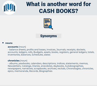 cash books, synonym cash books, another word for cash books, words like cash books, thesaurus cash books