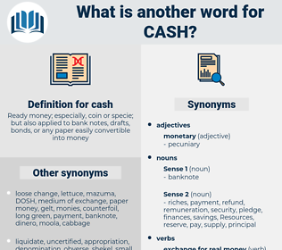 cash, synonym cash, another word for cash, words like cash, thesaurus cash