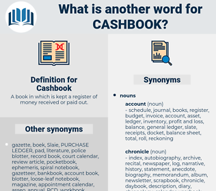 Cashbook, synonym Cashbook, another word for Cashbook, words like Cashbook, thesaurus Cashbook