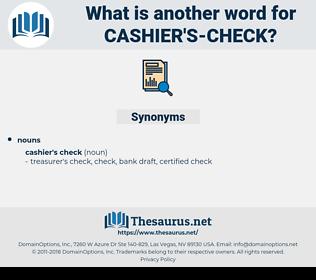 cashier's check, synonym cashier's check, another word for cashier's check, words like cashier's check, thesaurus cashier's check