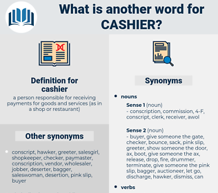 cashier, synonym cashier, another word for cashier, words like cashier, thesaurus cashier