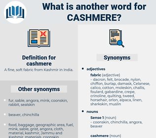 cashmere, synonym cashmere, another word for cashmere, words like cashmere, thesaurus cashmere