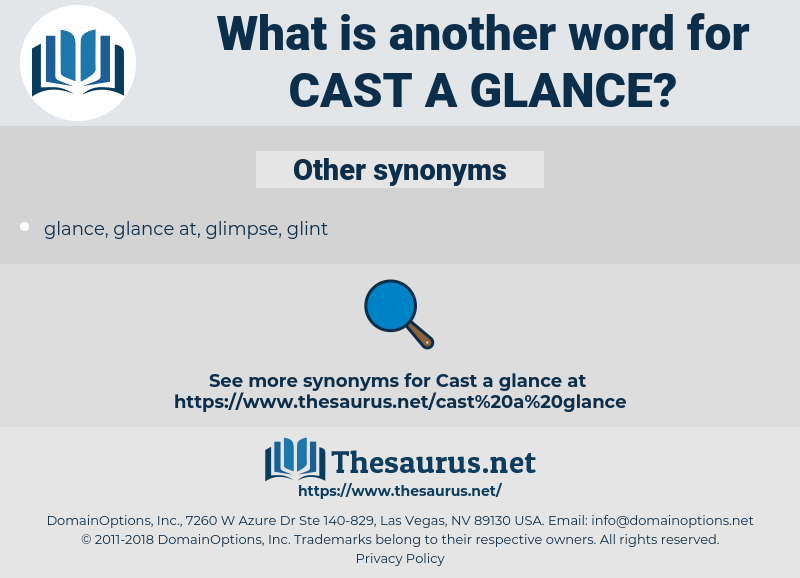 cast a glance, synonym cast a glance, another word for cast a glance, words like cast a glance, thesaurus cast a glance