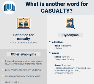 casualty, synonym casualty, another word for casualty, words like casualty, thesaurus casualty
