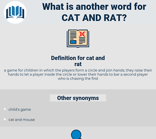 cat and rat, synonym cat and rat, another word for cat and rat, words like cat and rat, thesaurus cat and rat