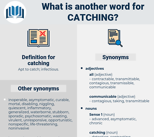 catching, synonym catching, another word for catching, words like catching, thesaurus catching