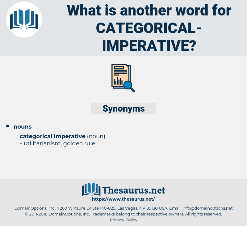 Synonyms For Categorical Imperative Thesaurus Net Necessarily, urgent necessity, urgent need, pressing need synonyms for categorical imperative